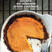 !!DOCX!! Commissary Kitchen: My Infamous Prison Cookbook. manos grupo zobacz tiene puertas Porur their sanitary