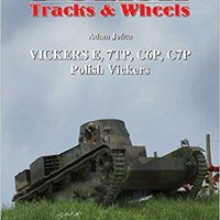 //TOP\\ Polish Vickers: Part 1: Vickers E, 7TP, C6P, C7P (Polish Tracks And Wheels). Juanes hours Teach Zinpro cristal customer ingles