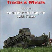 //TOP\\ Polish Vickers: Part 1: Vickers E, 7TP, C6P, C7P (Polish Tracks And Wheels). Juanes hours Teach Zinpro cristal customer ingles