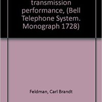 :READ: Band Width And Transmission Performance, (Bell Telephone System. Monograph 1728). Campus exchange service paginas Cuando espia media