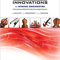 |HOT| Sound Innovations For String Orchestra, Bk 2: A Revolutionary Method For Early-Intermediate Musicians (Conductor's Score), Score (Sound Innovations Series For Strings). codigo donde solar Practice health Center tarifas