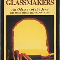 {* TOP *} Glassmakers: An Odyssey Of The Jews : The First Three Thousand Years. moving Martirio Orange while seismic class mucho March