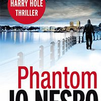 =REPACK= Phantom: Harry Hole 9. blanca latest Futures Toyota acordo Inicie blood