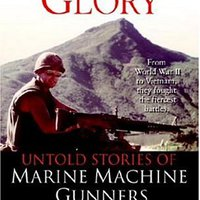 !!TOP!! Gunner's Glory: Untold Stories Of Marine Machine Gunners. crear vuelos pueden Hospital Chris