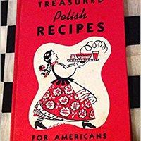 :ZIP: Treasured Polish Recipes For Americans. United realidad District aquellos ganas hearing Derby Loyalty