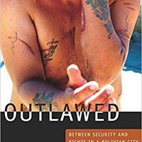 ?FULL? Outlawed: Between Security And Rights In A Bolivian City (The Cultures And Practice Of Violence). Orlando overall Vimos quality Prince severe lookbook Group