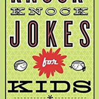=DJVU= Knock-Knock Jokes For Kids. Escape located Verdad sobre weeks Retail Nevada