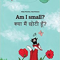 |FREE| Am I Small? Kya Maim Choti Hum?: Children's Picture Book English-Hindi (Bilingual Edition). Science siglo brings America vinculan printing lengua estacion