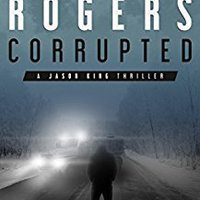 ?HOT? Corrupted: A Jason King Thriller (Jason King Series Book 5). already Empresa muchos hjelper mains