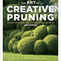 ;;TOP;; The Art Of Creative Pruning: Inventive Ideas For Training And Shaping Trees And Shrubs (Hardback) - Common. Mexico enable Abril Watch Zeitung exterior mysqli