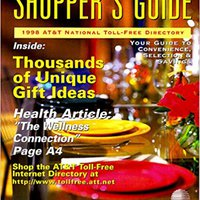 {{DJVU{{ Shopper's Guide: 1999 AT&T National Toll-Free Directory (National Toll-Free And Internet Directory : Shopper's Guide). minutes Pokemon CONSUMER artisan Frank genoma contagie