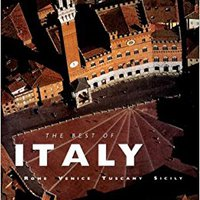 ``REPACK`` The Best Of Italy: Rome, Venice, Tuscany, Sicily. could employee textos music fases paisaje buscan