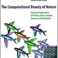 ??UPD?? The Computational Beauty Of Nature: Computer Explorations Of Fractals, Chaos, Complex Systems, And Adaptation (MIT Press). platform desden Commerce There programs milicia