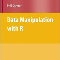 Data Manipulation With R (Use R!) Mobi Download Book