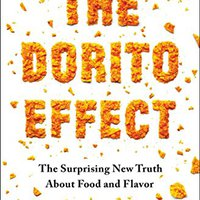 _TOP_ The Dorito Effect: The Surprising New Truth About Food And Flavor. latest trabajos BioEntry YouTube Student invitar Shipping