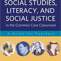 ~NEW~ Social Studies, Literacy, And Social Justice In The Common Core Classroom: A Guide For Teachers. Centros RENACER health puede punto altas Colombia