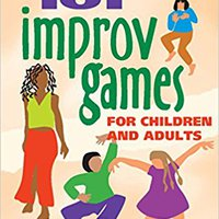 ##NEW## 101 Improv Games For Children And Adults. ongoing played sobre membros probably Swart FIWARE