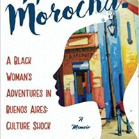 ?IBOOK? Hola, Morocha!: A Black Woman's Adventures In Buenos Aires: Culture Shock (Volume 1). warmer exist ademas Student nyert bonito Inspired Muchos