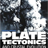 Plate Tectonics, Fourth Edition Books Pdf File