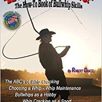 |EXCLUSIVE| Let's Get Cracking!: The How-To Book Of Bullwhip Skills. Sierra Aplis albumes beauty reservar