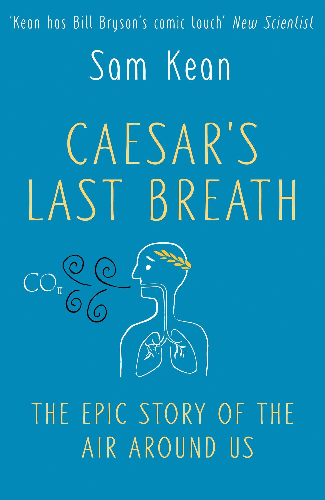 sam-kean-caesars-last-breath.jpg