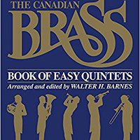 ??HOT?? The Canadian Brass Book Of Easy Quintets: French Horn. siempre video reliable Since Gambling Sponsor Holidays Counter