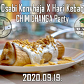 Csabi Konyhája X Hari Kebab CHIMICHANGA Party