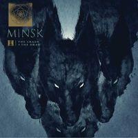 Minsk - The Crash & the Draw