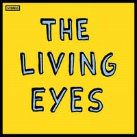The Living Eyes - The Living Eyes