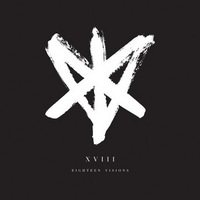 Eighteen Visions - XVIII - 2017