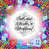 Blockhead - Bells and Whistles