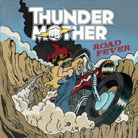 Thundermother - Road Fever - 2015