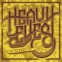 The Heavy Eyes - He Dreams of Lions