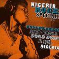 VA - Nigeria Rock Special: Psychedelic Afro-Rock & Fuzz Funk in 1970's Nigeria