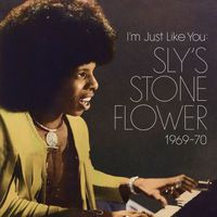 VA - I'm Just Like You: Sly's Stone Flower 1969-70