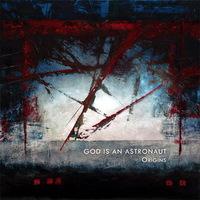 God Is An Astronaut - Origins - 2013