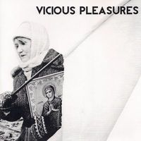 Vicious Pleasures - Vicious Pleasures EP