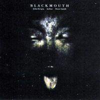 Blackmouth - Blackmouth