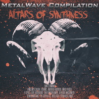 MetalWave Compilation: Altars of Synthness - 2014