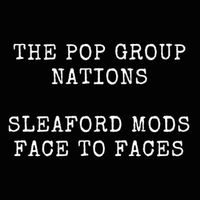 Sleaford Mods, The Pop Group, Consumer Electonics