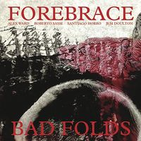 Forebrace - Bad Folds