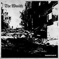 The Wraith - Shadow Flag - 2017