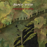 Black Moth - Condemned to Hope - 2014