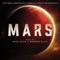 Nick Cave & Warren Ellis - Mars (Original Series Soundtrack)