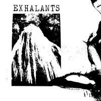 Exhalants - Exhalants
