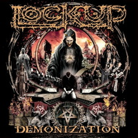 Lock Up - Demonization - 2017