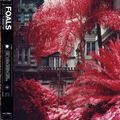 Foals - Everything Not Saved Will Be Lost, Part 1