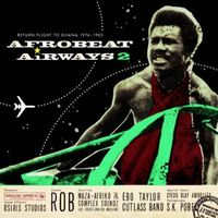 VA - Afrobeat Airways 2: Return Flight to Ghana (1974-1983)