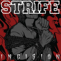 Strife - Incision - EP - 2015