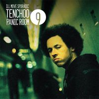 Ill Move Sporadic & Tenchoo - Panic Room 9